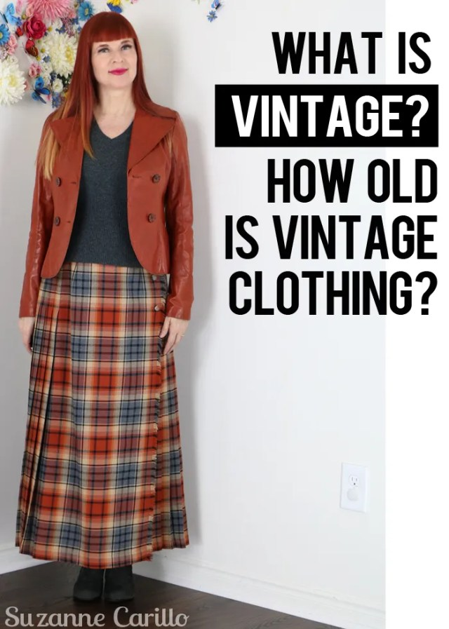 what is vintage how old is vintage clothing