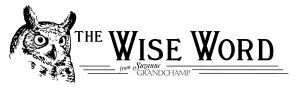 The Wise Word - Divorce Newsletter Header Logo Suzanne Grandchamp