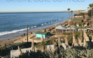 Ten Tips for Staying at the Crystal Cove Cottages