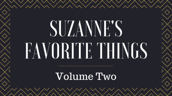 Suzanne's Favorite Things – Volume 2