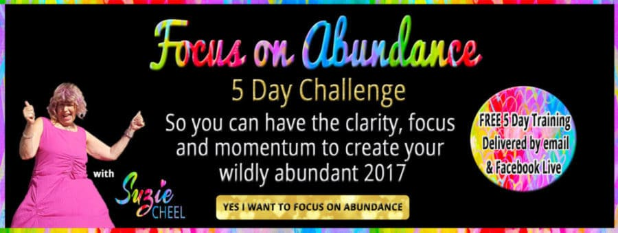 How To Really Focus on Abundance  for 2017