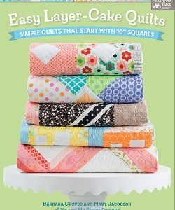 Easy Layer Cake Quilts B1418