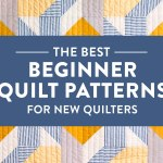 The Best Beginner Quilt Patterns For New Quilters Suzy Quilts
