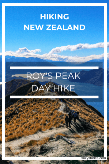 Everything you need to know about hiking Roy's Peak track day hike in Wanaka New Zealand.
