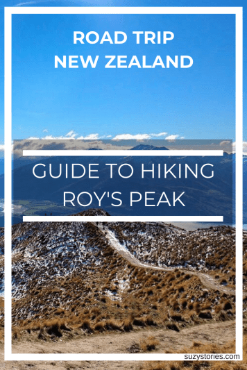 Guide to hiking Roy's Peak day hike as part of a New Zealand road trip