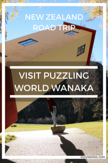 Visit Puzzling World in Wanaka - discover one the best things to do in Wanaka by exploring this fascinating illusory world!