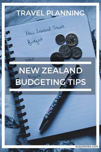 New Zealand Travel Cost & Money Saving Tips For New Zealand