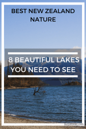 Beautiful Lakes to visit in New Zealand - 8 lakes you need to see: nature, landscapes, mountains - pure New Zealand