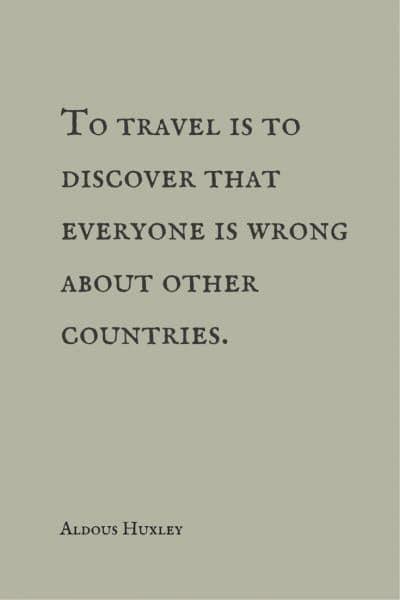 travel quote aldous huxley