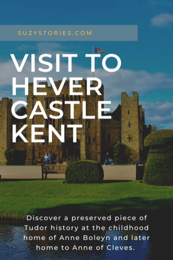 Exterior of Hever Castle and moat with title text overlay