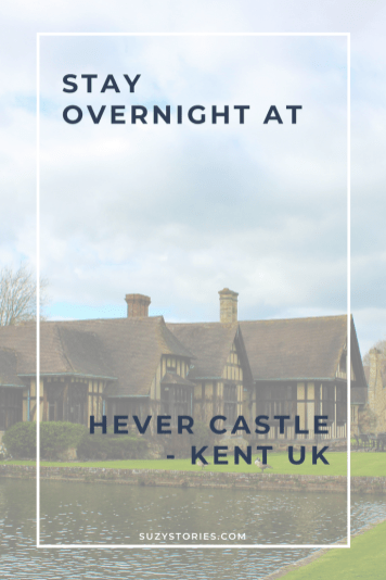 Tudor-style accommodation at Hever Castle with title text overlay