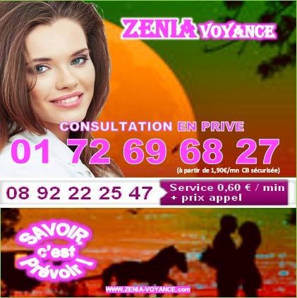 ZENIA, SAVOIR C'EST PREVOIR ! LES MEILLEURS VOYANTS AU  08.92.22.25.47 (0,60€/mn)
