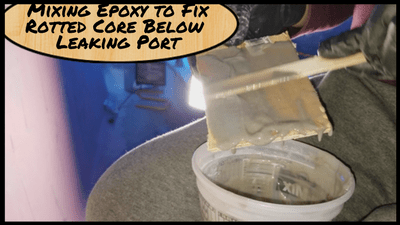 Featured Image - Mixing Epoxy to Repair the Core Rot