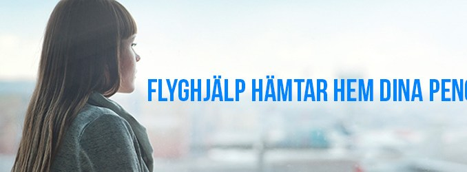 FlygHjälp hämtar hem dina pengar