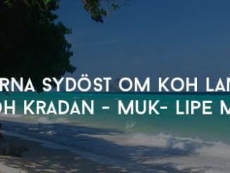 Öarna sydöst om Koh Lanta Kradan Muk Lipe mfl