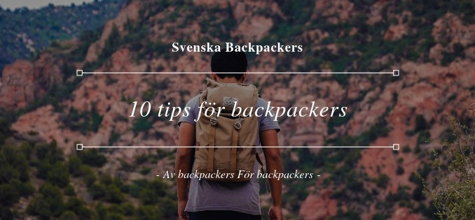 10 tips för backpackers