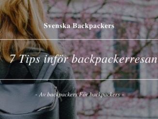 7 Tips inför backpackerresan