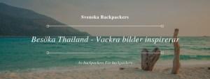 Besöka Thailand - Vackra bilder som inspiration