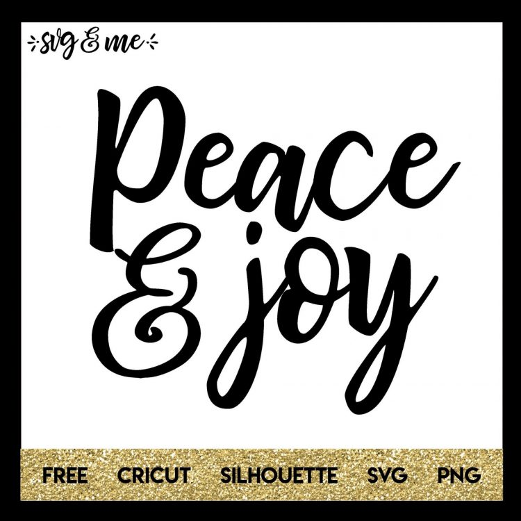 Download Peace and Joy - SVG & Me