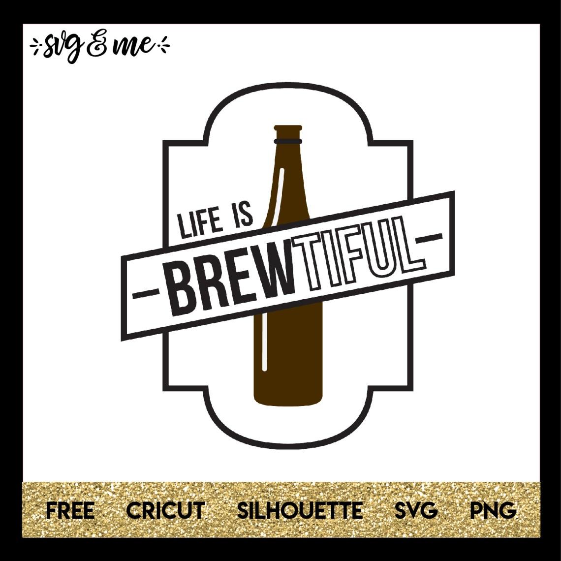 Download Beer Lover Life is Brewtiful - SVG & Me