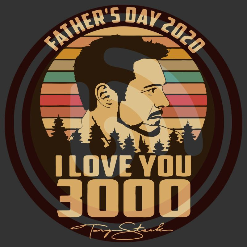 Download Fathers day 2020 I love you 3000 signature vintage SVG ...