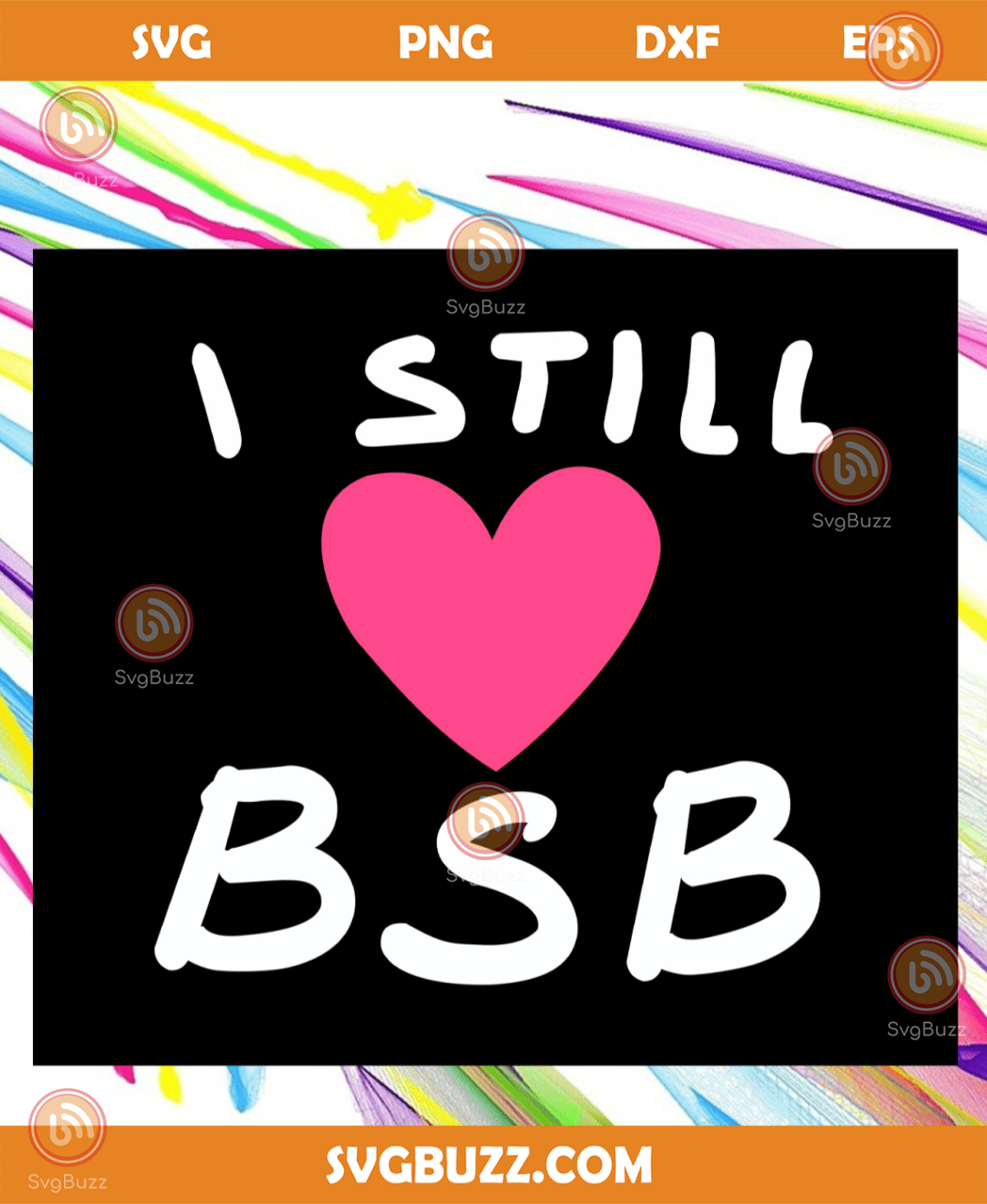 Download I still love BSB, they're back again, bsb svg, bsb gift ...