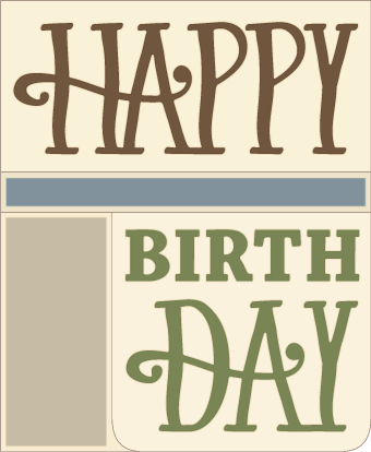 Download Free SVG File - 03.28.17 - Happy Birthday Card | SVGCuts ...
