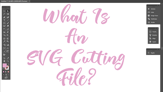 what is an svg cutting file