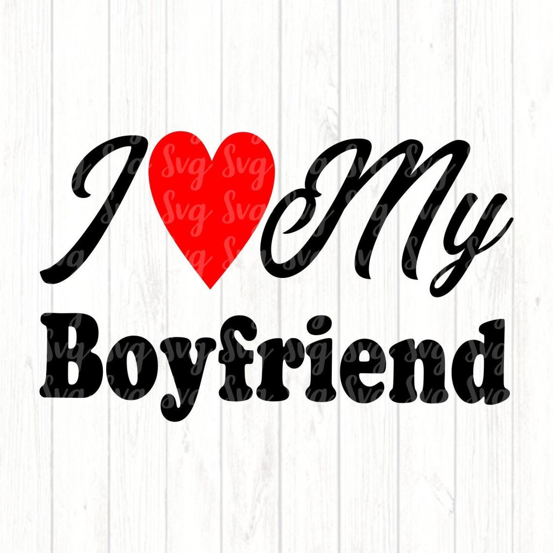 Download I Love My Boyfriend svg,Valentine svg,Love svg,Valentines ...