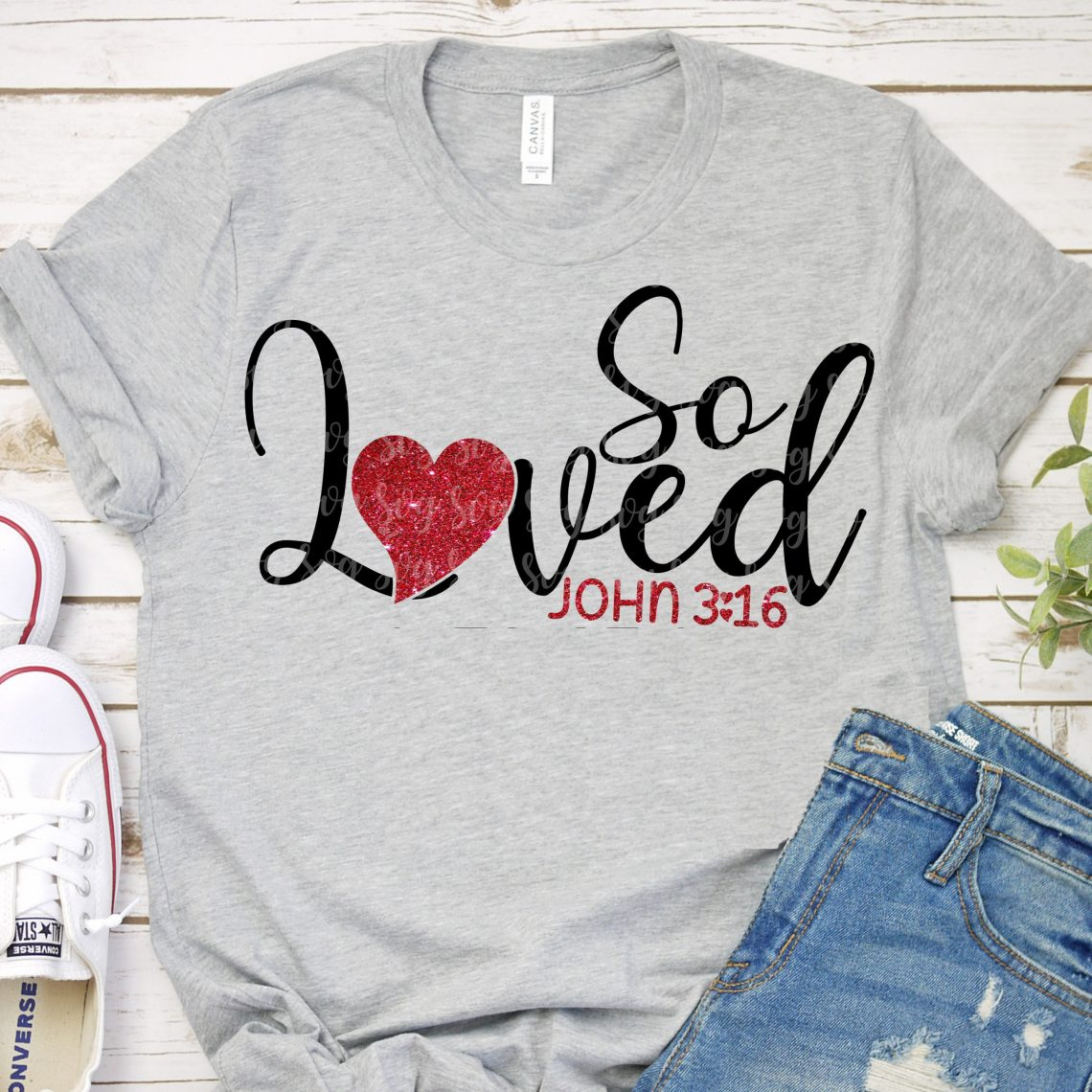 Download so loved John 3:16 svg, eps, dxf, files for Cutting ...