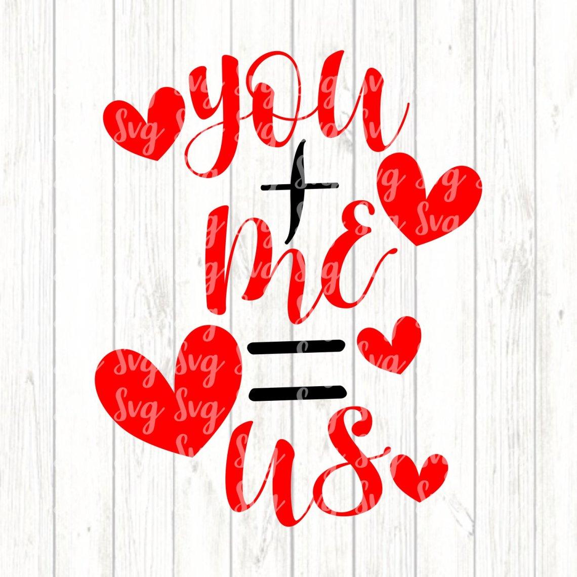Download You Plus Me Equals Us svg,Valentine svg,Love svg,Valentine ...