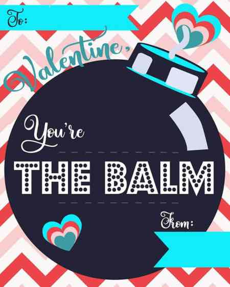 This non candy valentine idea is perfect to let your friends know that They're The Balm This Valentine's Day! Download these free Valentine Chapsticks cards for your classmates and friends.