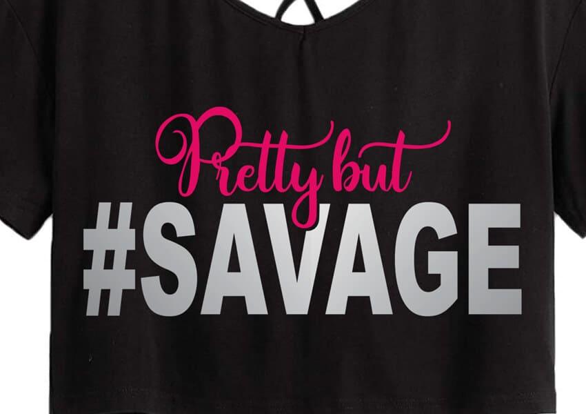 Pretty But Savage