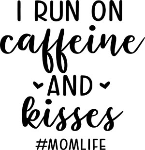 Caffeine and Kisses SVG Download