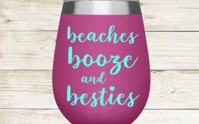 Beaches Booze and Besties Tumbler