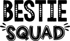 Bestie Squad SVG Download
