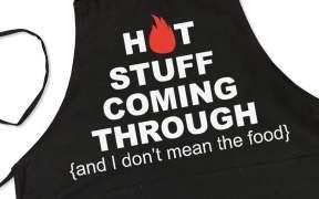 Hot Stuff Coming Through Apron SVG