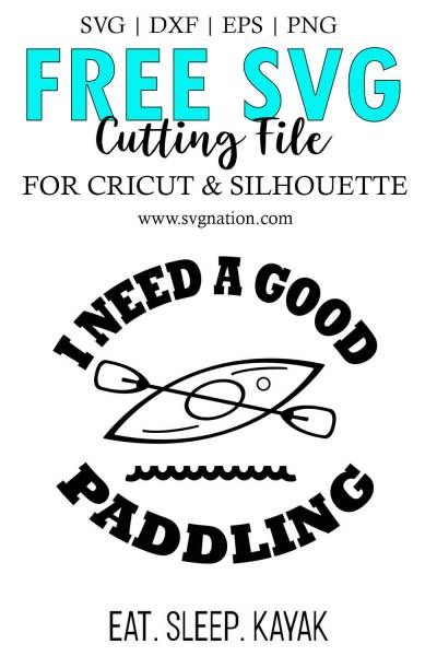 I Need a Good Paddling SVG