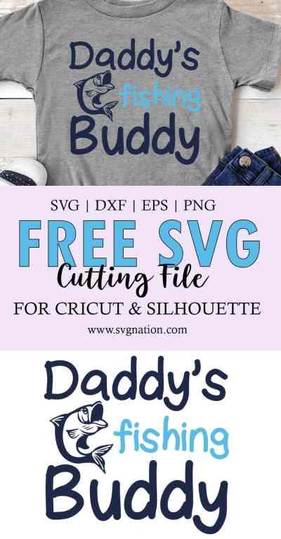 Daddy's Fishing Buddy SVG File