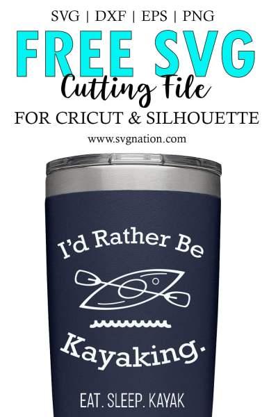 Rather Be Kayaking SVG Cut File