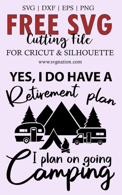 Retirement Plan Camping SVG File