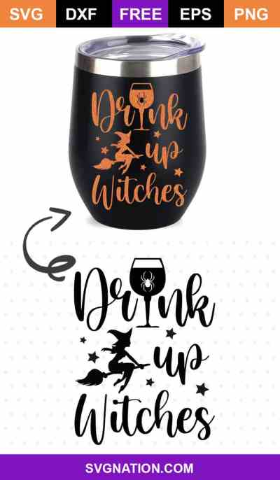 Drink up Witches svg cut file