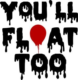 You'll Float Too SVG Cut File