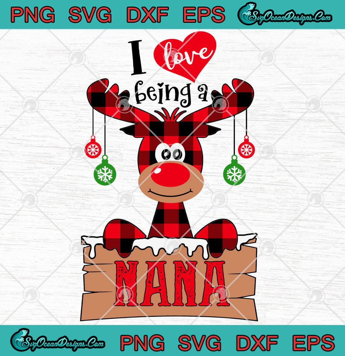 Download I Love Being A Nana Christmas SVG PNG EPS DXF Digital ...