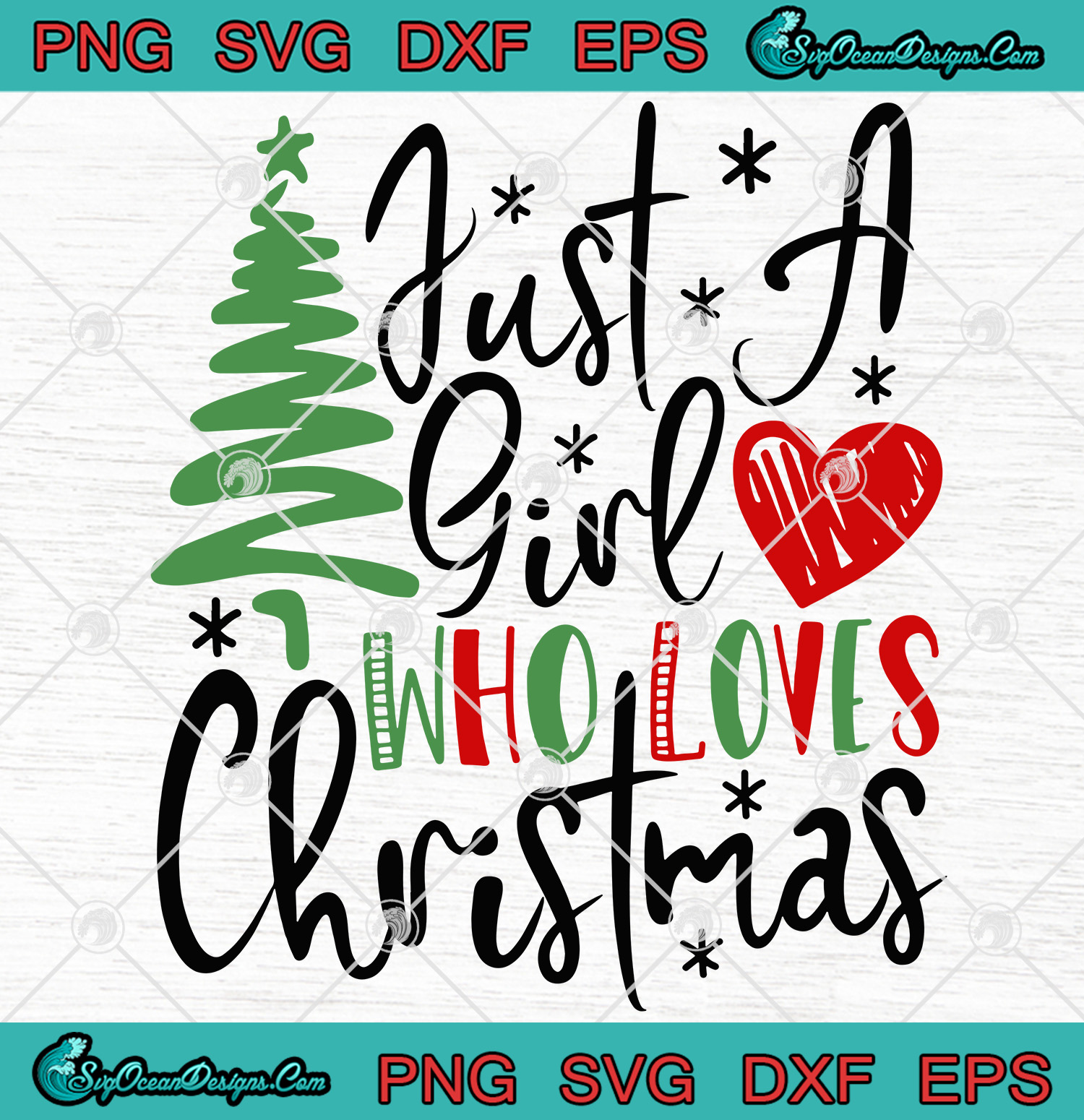 Download Just A Girl Who Loves Christmas Svg Png Eps Dxf Digital ...