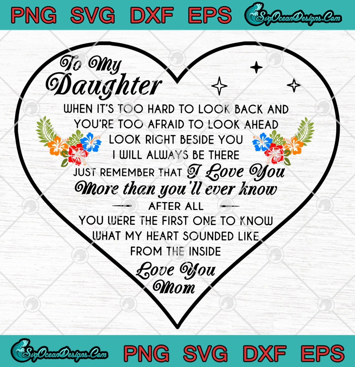 Download To My Daughter I Love You More Than You'll Ever Know Love ...