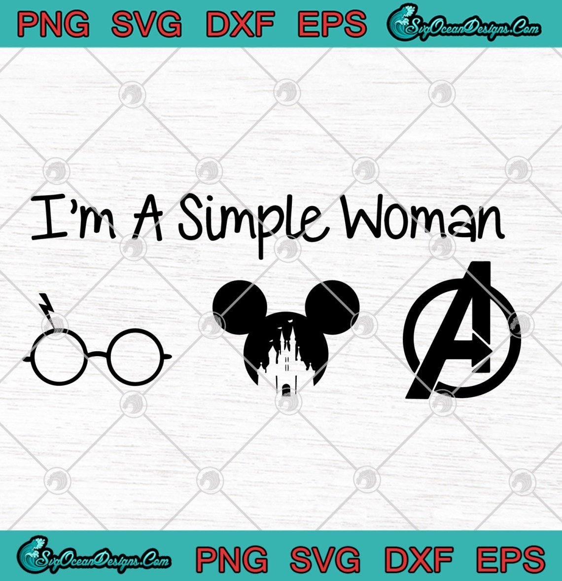 Download I'm A Simple Woman Love Harry Potter Mickey Disney ...