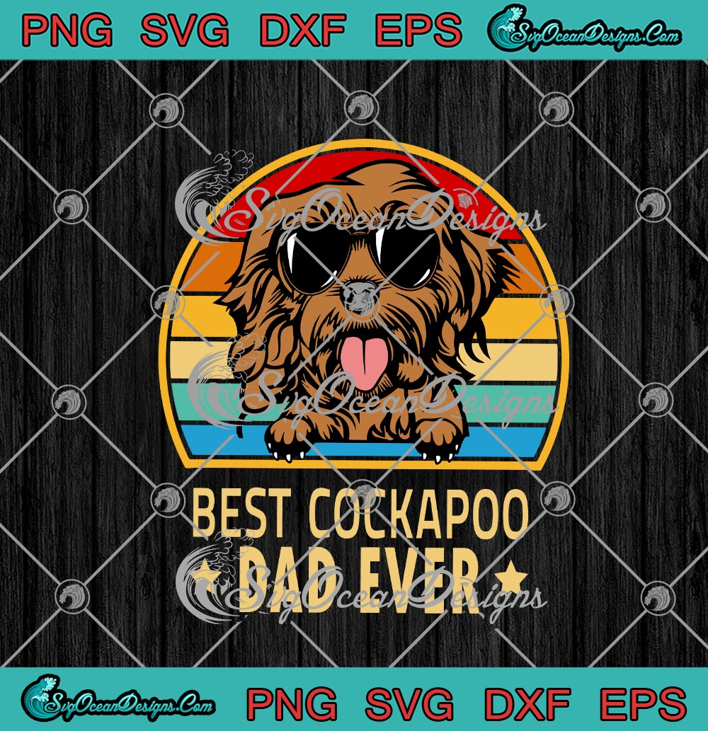 Free Best Cockapoo Dad Ever Vintage Dog Lovers Father S Day Svg Png Eps Dxf Cricut File Silhouette Art Designs Digital Download SVG, PNG, EPS DXF File