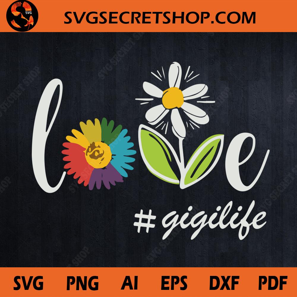 Download Love Gigilife SVG, Gift Girl, Flower SVG, Gigilife SVG ...