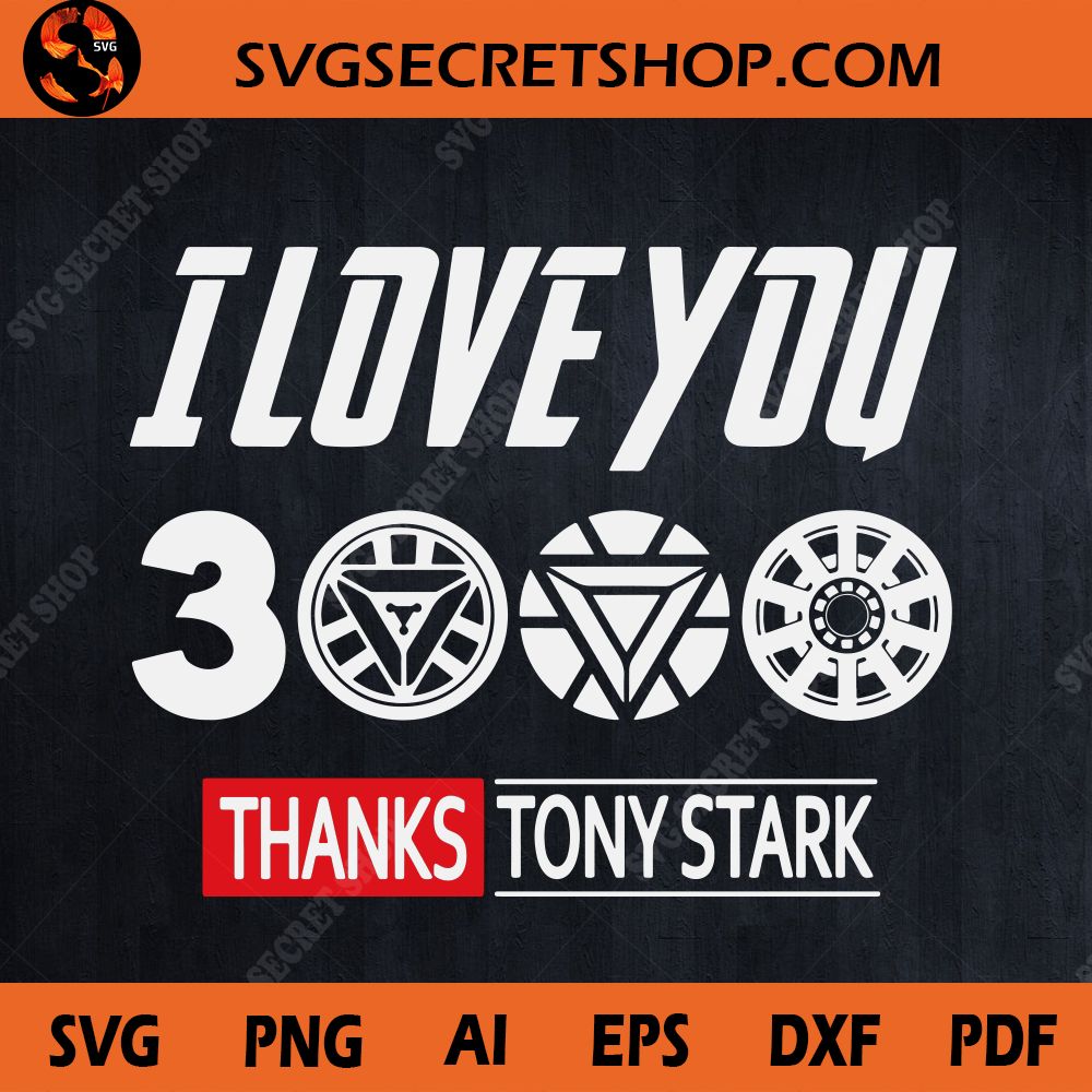 Download I Love You 3000 SVG , Avengers EndGame, Father's Day SVG ...